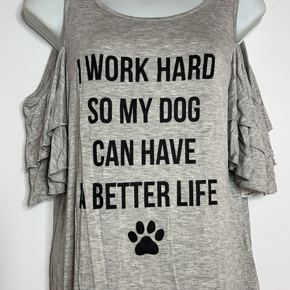 I Work Hard So My Dog Can Have A Better Life Tee S
